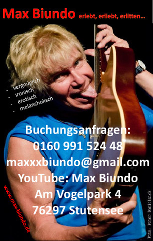 Max Biundo erlebt, erliebt, erlitten